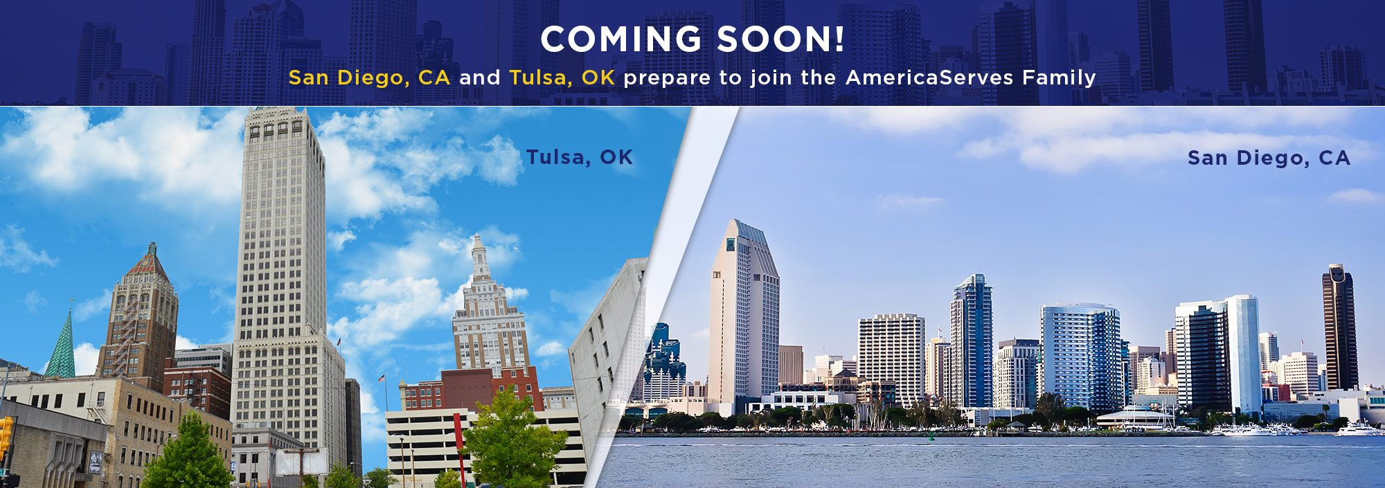 San Diego and Tulsa join the AmericaServes family