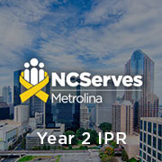 NCServes - Metrolina Year 2 IPR